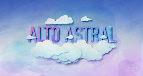 Confira as primeiras emoções de Alto Astral
