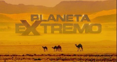 Planeta Extremo deve ser exibido aos domingos, na Globo