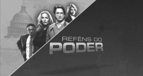 Globo exibe a partir desta segunda a série Reféns do Poder