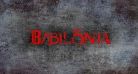 Confira as primeiras cenas de Babilônia