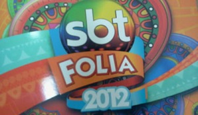 SBT Folia 2012 transmite carnaval em Salvador, Rio de Janeiro e São Paulo