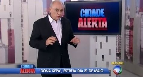 """Marcelo Rezende se irrita com divulgação de """"Dona Xepa"""" no """"Cidade Alerta"""""""