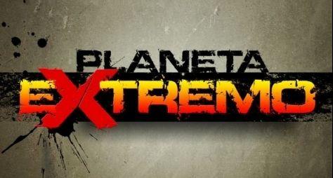 """Planeta Extremo"" vira programa na Globo"