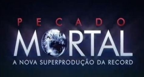 "Capítulo de ""Pecado Mortal"" pode custar R$ 500 mil à Record"