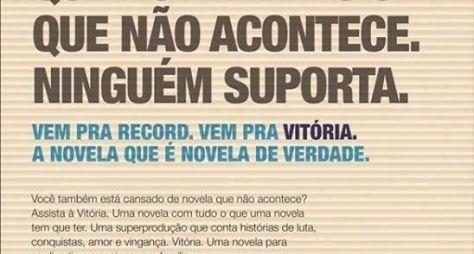 """Em anúncio de Vitória, Record diz que """"ninguém suporta"""" novela da Globo"""