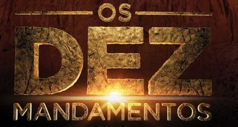Os Dez Mandamentos: a primeira novela bíblica da Record