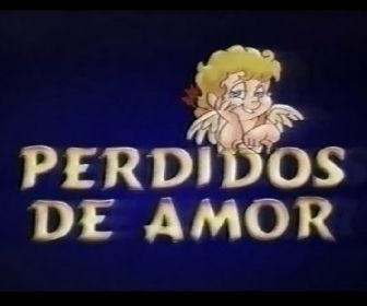 Perdidos de Amor: Uma novela escandalosamente romântica