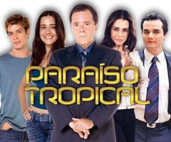 Novela Paraíso Tropical completa 10 anos