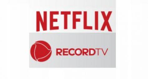Netflix e Record devem selar acordo para produção de séries