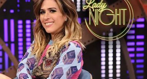 Multishow assegura nova temporada do Lady Night