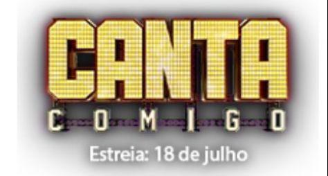 Canta Comigo: estreia está confirmada para o dia 18 de julho