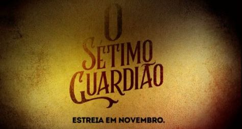 O Sétimo Guardião: teaser dá o tom da próxima novela das nove da Globo