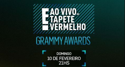 E! Entertainment fará cobertura ao vivo do Grammy Awards 2019