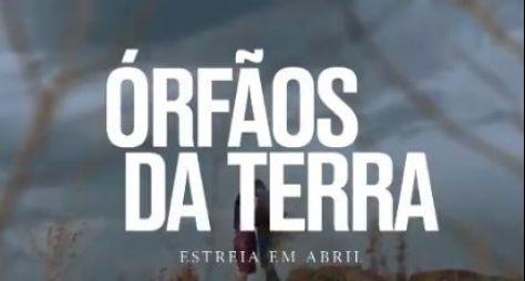 Órfãos daTerra: Somos todos filhos da mesma terra!