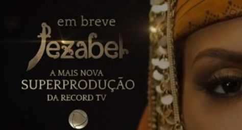 Teaser da novela Jezabel, a próxima novela da Record TV