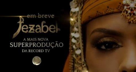"""Saiba quando a Record TV lançará a novela """"Jezabel"""""""