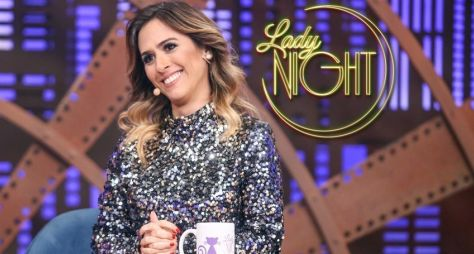 "Quinta temporada do ""Lady Night"" terá 25 episódios"