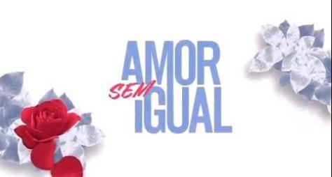 "Vem aí ""Amor Sem Igual"", a próxima novela da Record TV"