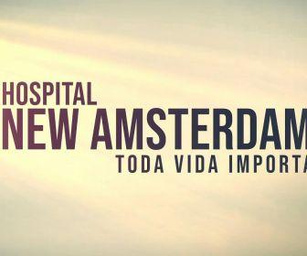"TV Globo exibe a série ""Hospital New Amsterdam: toda vida importa"""