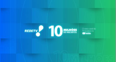 Maior canal de TV no Youtube, RedeTV! chega a 10 milhões de inscritos