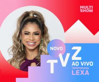 """Em formato inédito, Multishow estreia """"TVZ Temporada Lexa"""" dia 12 de agosto"""