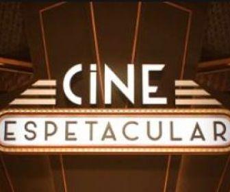 Cine Espetacular: Sucesso no passado, fracasso no presente!