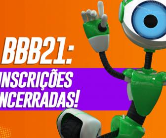 BBB21: Inscritos e convidados estão de volta!