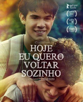Globo Vai Exibir O Filme Hoje Eu Quero Voltar Sozinho Bastidores O Planeta Tv
