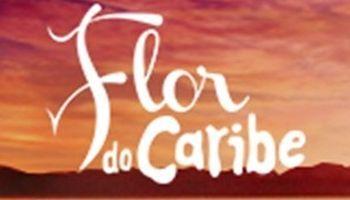 """Conheça a trilha sonora nacional e internacional de """"Flor do Caribe"""""""