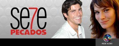 """Globo encurtará a reprise de """"Sete Pecados"""""""