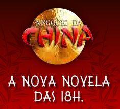 Negócio da China: emoção, aventura e romance!
