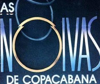 """Tensão e suspense prendiam a atenção em """"As Noivas de Copacabana"""""""