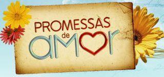 """""""Promessas de Amor"""": a paixão de verdade é para sempre!"""
